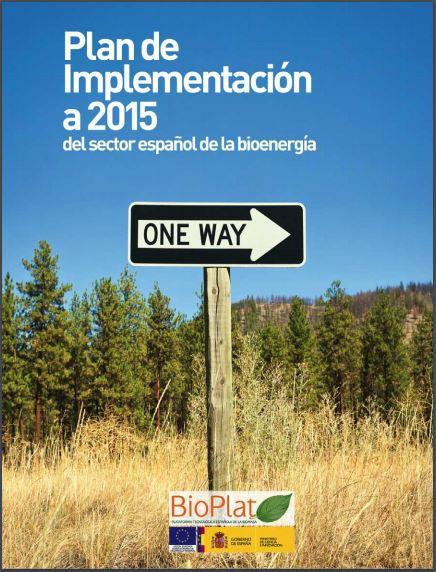 Plan de Implementación a 2015 del sector español de la bioenergía (2011)