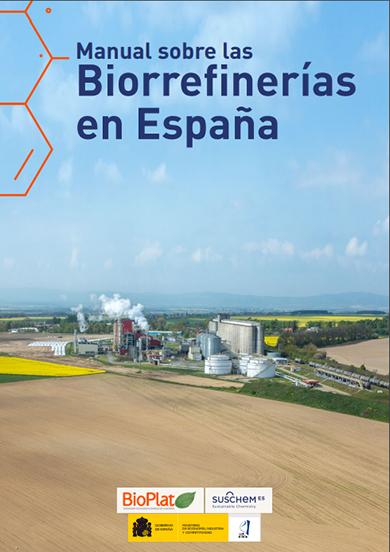Manual sobre las Biorrefinerías en España