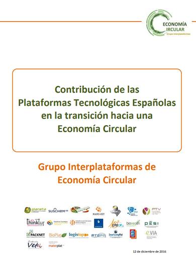 Contribución de las Plataformas Tecnológicas Españolas en la transición hacia una Economía Circular